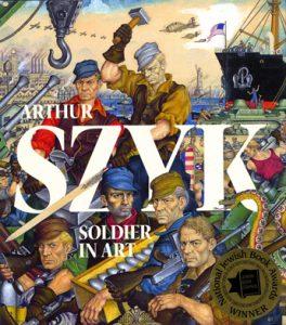 Arthur Szyk: Soldier in Art Hardcover