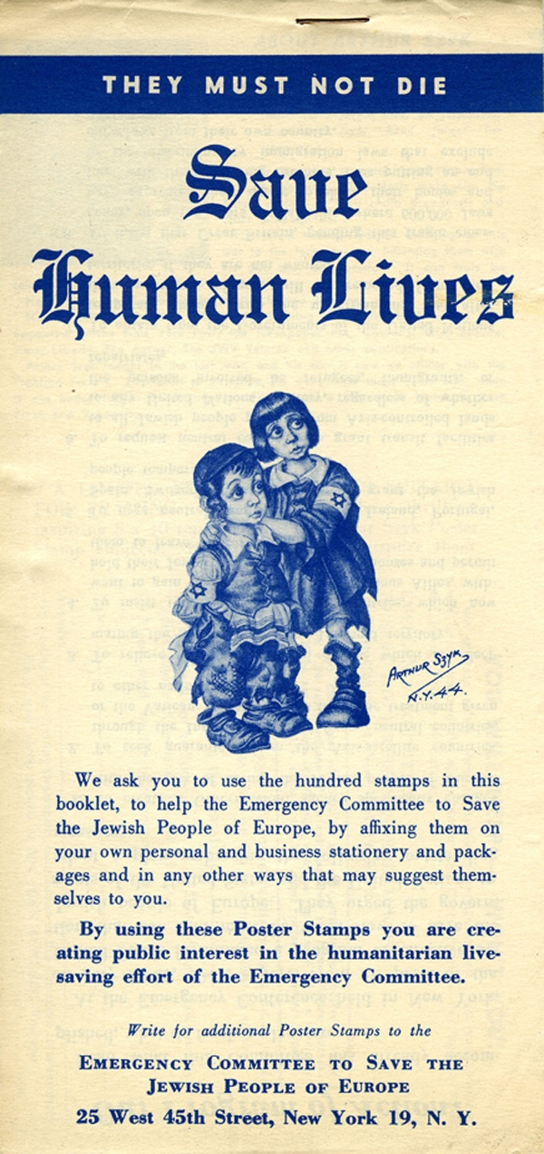 Save Human Lives poster stamp booklet, commissioned by the Emergency Committee to Save the Jewish People of Europe, 1944